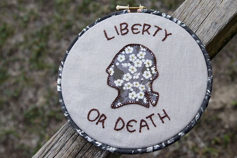 Liberty or Death embroidery tutorial - Bonjour Quilts