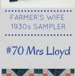 Kirsty at Bonjour Quilts makes Block #70 Mrs Lloyd in the Farmer's Wife 1930s Sampler Sew Along