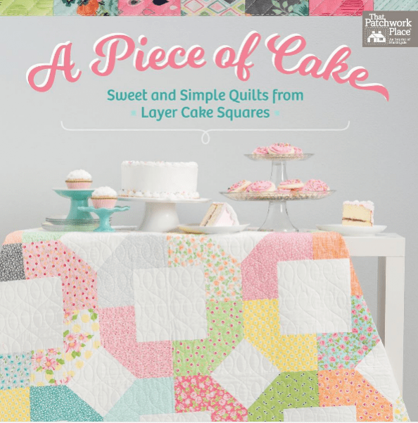 Peta Peace's upcoming Quilt Book, A Piece of Cake