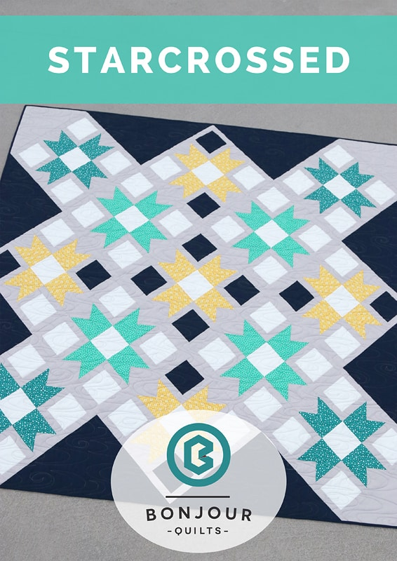 Starcrossed quilt pattern by Kirsty at Bonjour Quilts